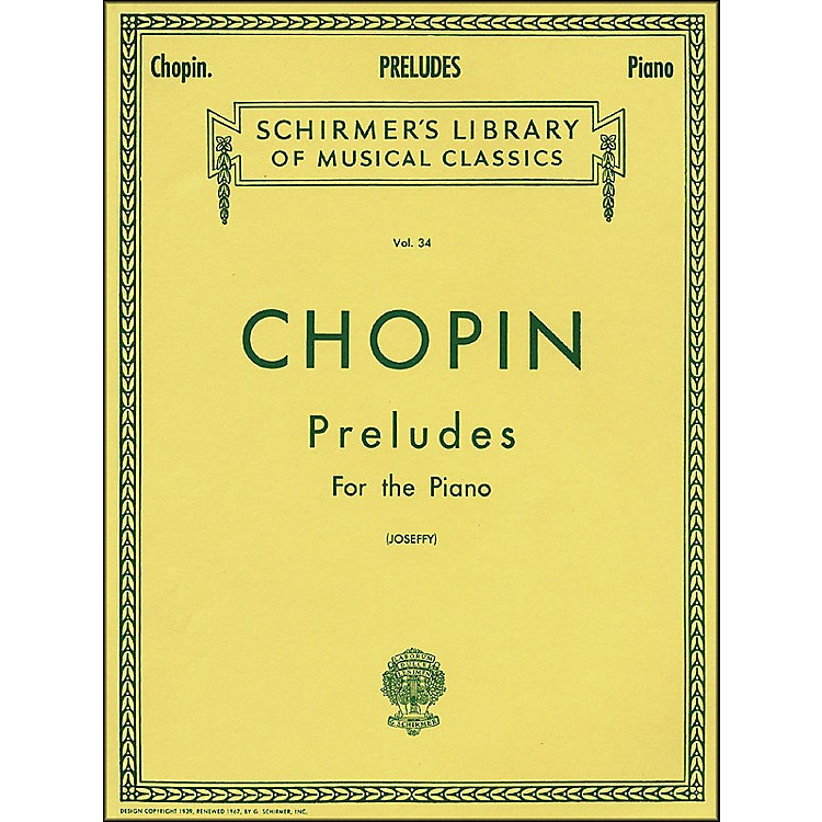 G. SchirmerPreludes for Piano By Chopin