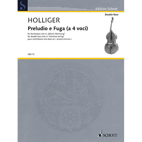 Schott Preludio e Fuga (a 4 Voci) (Double Bass Solos in Viennese tuning) String Solo Series Softcover
