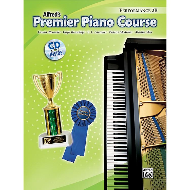 AlfredPremier Piano Course Performance Book 2B Book 2B & CD