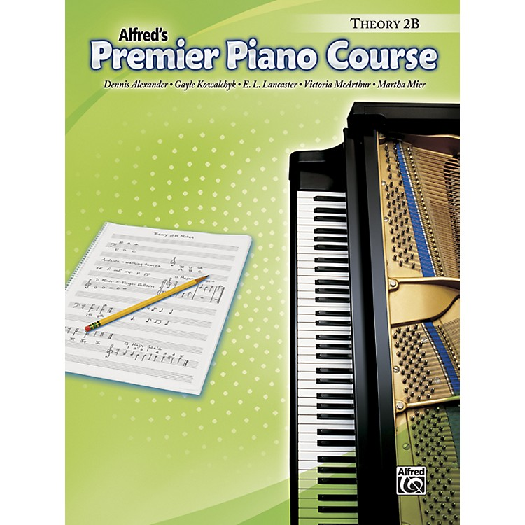 AlfredPremier Piano Course Theory Book 2B