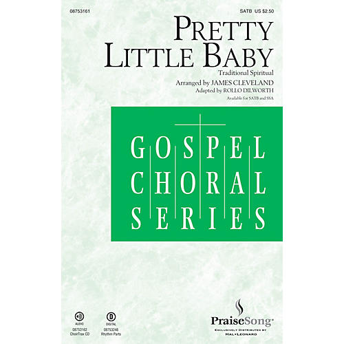 PraiseSong Pretty Little Baby CHOIRTRAX CD by James Cleveland Arranged by Rollo Dilworth-thumbnail