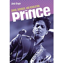 Backbeat Books Prince (Chaos, Disorder, and Revolution) Book Series Softcover Written by Jason Draper