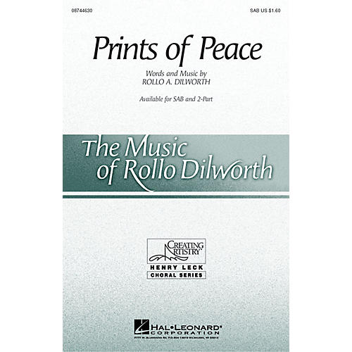 Hal Leonard Prints of Peace SAB composed by Rollo Dilworth