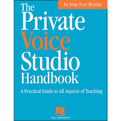 Hal Leonard Private Voice Studio Handbook - A Practical Guide To All Aspects Of Teaching