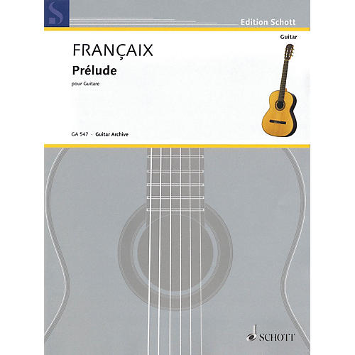 Schott Prélude (for Guitar) Schott Series Softcover Composed by Jean Françaix-thumbnail
