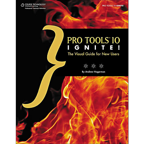 Cengage Learning Pro Tools 10 Ignite! Book / CD The Visual Guide for New Users