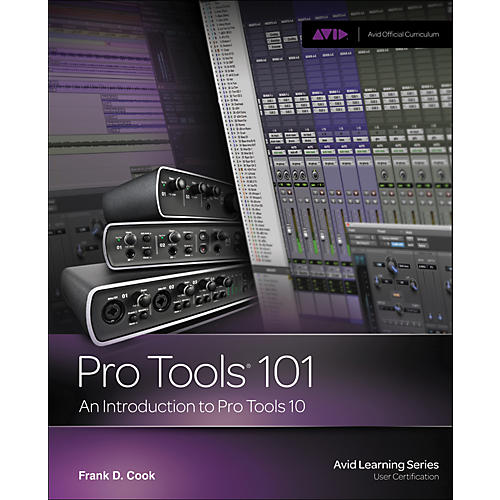 Alfred Pro Tools 101 An Introduction to Pro Tools 10 Book & DVD