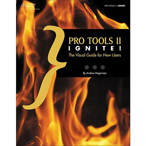 Cengage Learning Pro Tools 11 Ignite!: The Visual Guide for New Users Book