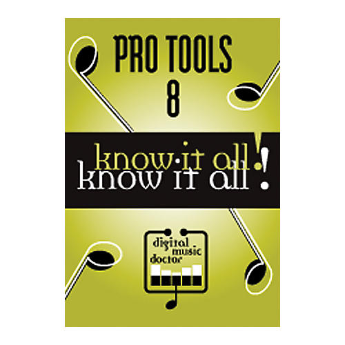 Digital Music Doctor Pro Tools 8 - Know It All! (Data DVD)-thumbnail