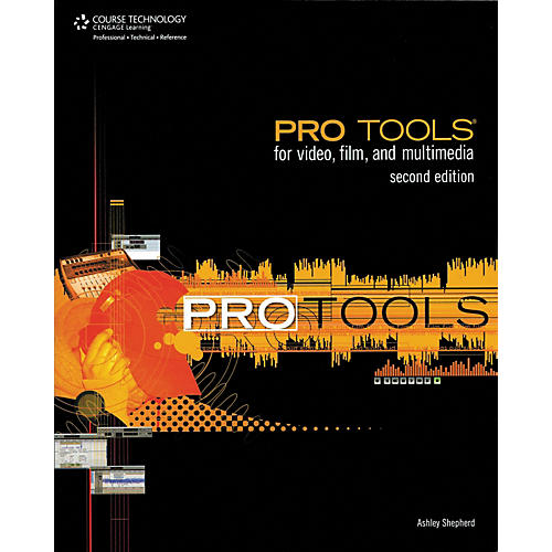 Course Technology PTR Pro Tools For Video, Film, and Multimedia - Second Edition (Book)