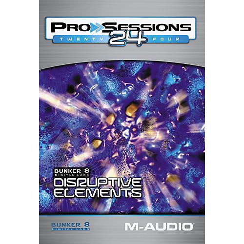 M-Audio ProSessions 24: Bunker 8 Disruptive Elements