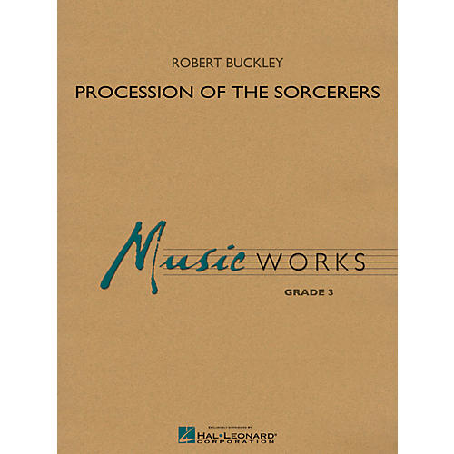 Hal Leonard Procession Of The Sorcerers - Music Works Series Grade 3