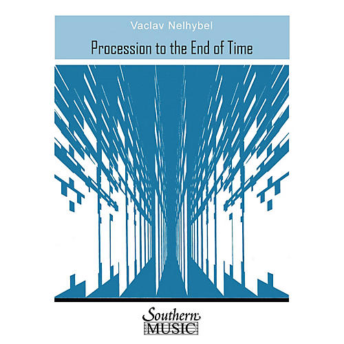 Southern Procession to the End of Time (Band/Concert Band Music) Concert Band Level 4 Composed by Vaclav Nelhybel-thumbnail