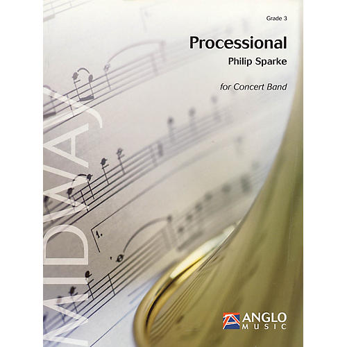 Anglo Music Press Processional (Grade 3 - Score and Parts) Concert Band Level 3 Composed by Philip Sparke-thumbnail