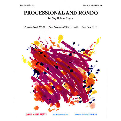 Band Music Press Processional and Rondo Concert Band Level 2-2 1/2 Composed by Gay Holmes Spears-thumbnail