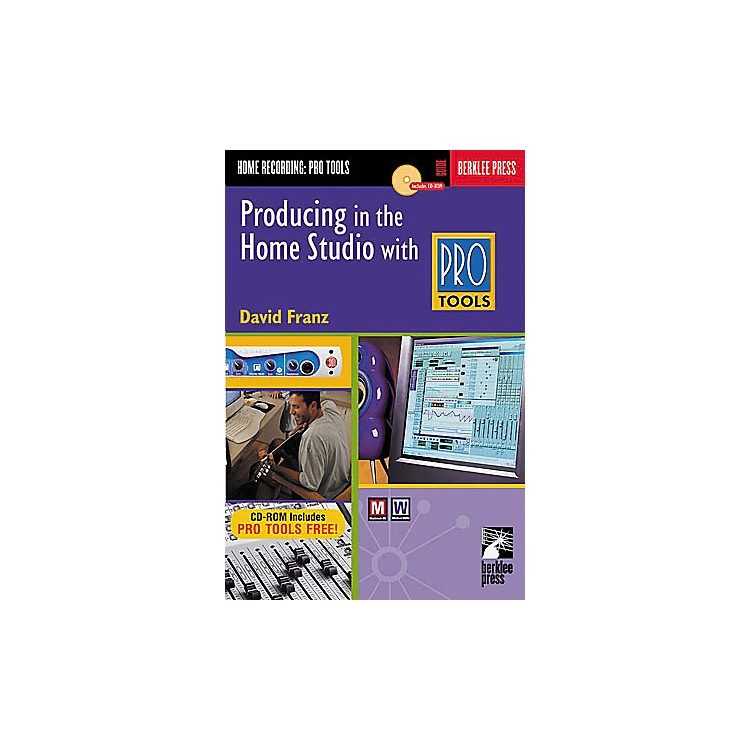 Hal LeonardProducing in the Home Studio with Pro Tools Book