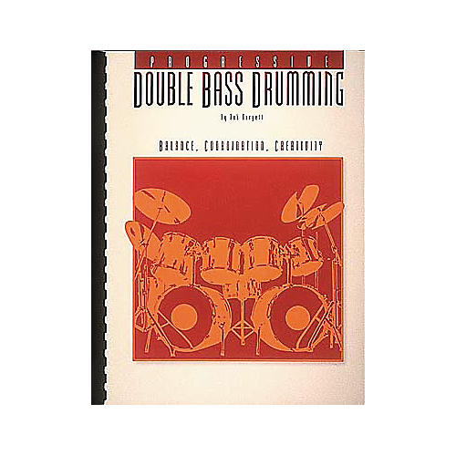 Hal Leonard Progressive Double Bass Drumming Volume 1