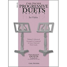 Carl Fischer Progressive Duets For Violin Volume 2: Advanced
