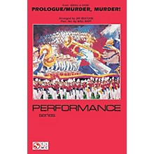 Cherry Lane Prologue/Murder, Murder! (from Jekyll & Hyde) Marching Band Level 4 Arranged by Jay Bocook