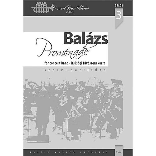 Editio Musica Budapest Promenade (Classical Variations on a March Theme) Concert Band Level 3.5 Composed by Árpád Balázs-thumbnail