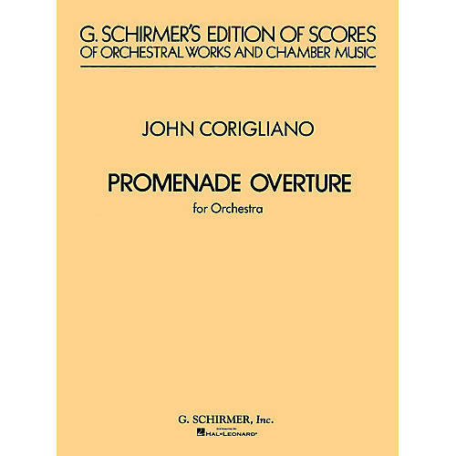 G. Schirmer Promenade Overture (Full Score) Study Score Series Composed by John Corigliano