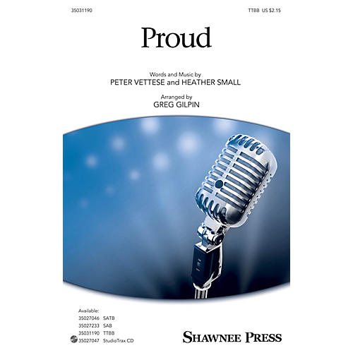 Shawnee Press Proud TTBB arranged by Greg Gilpin-thumbnail