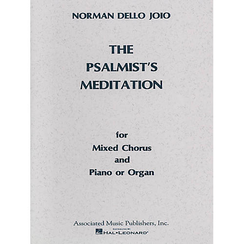Associated Psalmist's Meditation (SATB) SATB composed by Norman Dello Joio