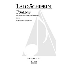 Lauren Keiser Music Publishing Psalms (for Chorus and Orchestra) Full Score Composed by Lalo Schifrin
