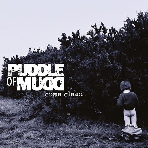Alliance Puddle of Mudd - Come Clean