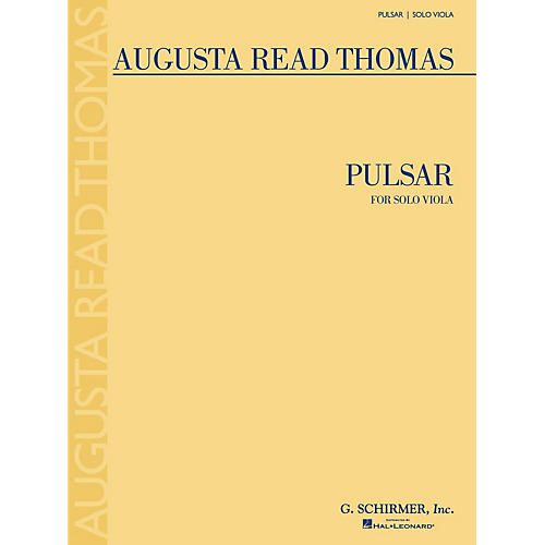 G. Schirmer Pulsar (Solo Viola) String Series Composed by Augusta Read Thomas-thumbnail