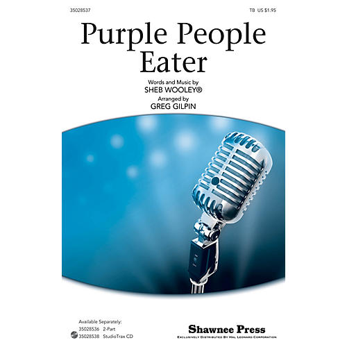 Shawnee Press Purple People Eater TB by Sheb Wooley arranged by Greg Gilpin-thumbnail