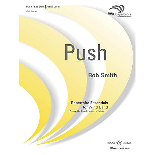 Boosey and Hawkes Push (Score Only) Concert Band Level 5 Composed by Robert Smith
