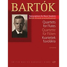 Editio Musica Budapest Quartets for Flutes EMB Series Softcover Composed by Béla Bartók