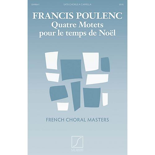 Editions Salabert Quatre motets pour le Temps de Noël Composed by Francis Poulenc-thumbnail