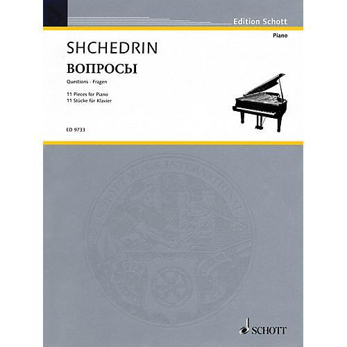 Schott Questions (11 Pieces for Piano (2003)) Schott Series