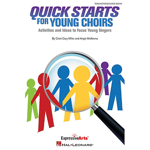 Hal Leonard Quick Starts For Young Choirs - Activities and Ideas to Focus Your Singers Teacher Resource Book-thumbnail