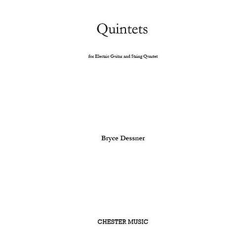 Chester Music Quintets (for Electric Guitar and String Quartet) Music Sales America Series Composed by Bryce Dessner-thumbnail