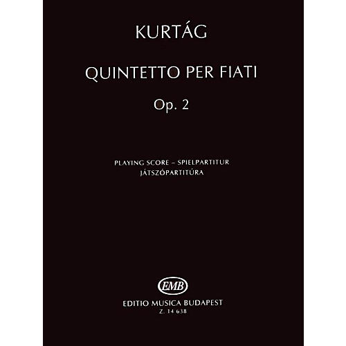 Editio Musica Budapest Quintetto per Fiati, Op. 2 (Revised Edition Woodwind Quintet Playing Score) EMB Series by György Kurtág