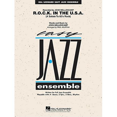 Hal Leonard R.O.C.K. in the U.S.A. Jazz Band Level 2 by John Mellencamp Arranged by Paul Murtha