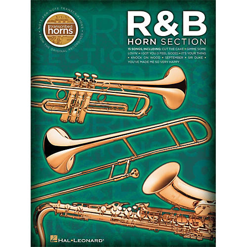 Hal Leonard R&B Horn Section Transcribed Horns