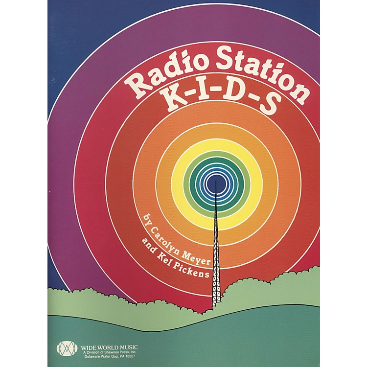 Shawnee Press Radio Station KIDS Student Book