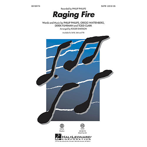 Hal Leonard Raging Fire SATB by Phillip Phillips arranged by Roger Emerson
