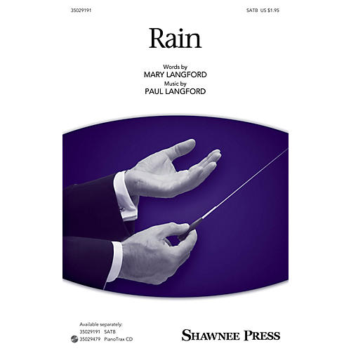 Shawnee Press Rain SATB composed by Paul Langford