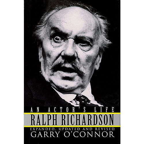 Applause Books Ralph Richardson - An Actor's Life (Cloth Book) Applause Books Series Written by Garry O'Connor-thumbnail