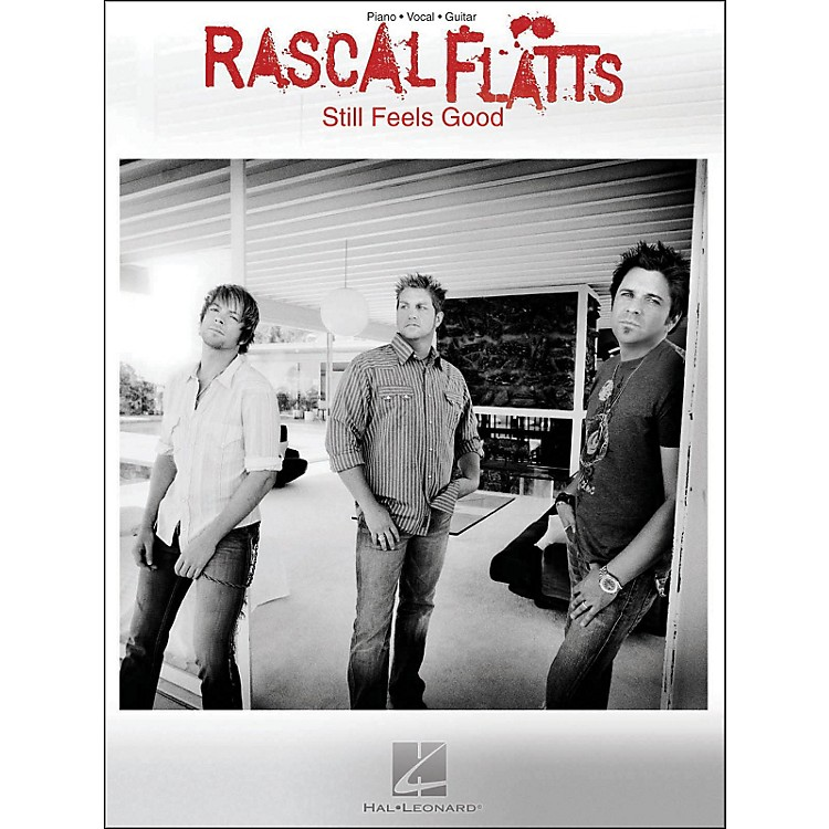Hal Leonard Rascal Flatts Still Feels Good arranged for piano, vocal, and guitar (P/V/G)