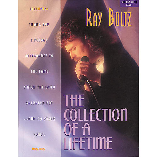 Word Music Ray Boltz - Collection of a Lifetime Book