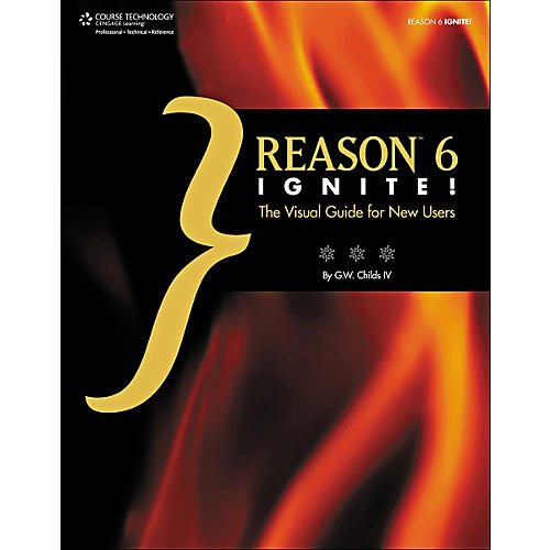 Cengage Learning Reason 6 Ignite!: The Visual Guide for New Users