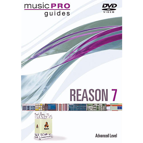 Hal Leonard Reason 7 Advance Level DVD - Music Pro Guides Series