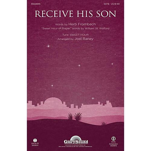 Shawnee Press Receive His Son SATB arranged by Joel Raney-thumbnail
