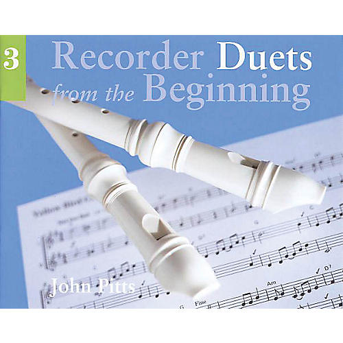 Chester Music Recorder Duets from the Beginning - Pupil's Book 3 Music Sales America Series Written by John Pitts-thumbnail